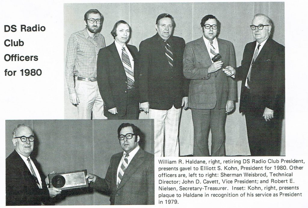 Image of RCA employees being recognized. DS Radio Club Officers for 1980 William R. Haldane, right, retiring DS Radio Club President, presents gavel to Elliott S. Kohn, President for4 1980. Other officers are, left to right: Sherman Weisbrod, Technical Director; John D. Cavell, Vice President; and Robert E. Nielsen, Secretary-Treasurer. Inset: Kohn, right, presents plaque to Haldane in recognition of his service as President in 1979.